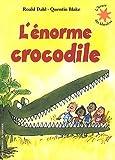 echange, troc Roald Dahl - L'énorme crocodile