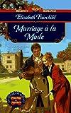 Marriage a la Mode (Signet Regency Romance)