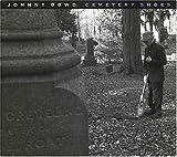 echange, troc Johnny Dowd - Cemetary Shoes