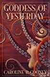 Goddess of Yesterday (Bank Street College of Education Josette Frank Award) (0385729456) by Cooney, Caroline B.