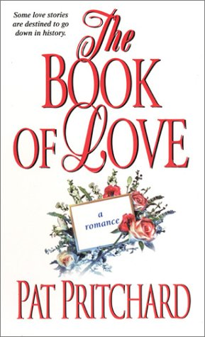 The Book Of Love (Zebra Historical Romance), Pat Pritchard