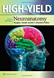 img - for High-Yield(TM) Neuroanatomy (High-Yield Series) book / textbook / text book
