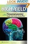 High-Yield(TM) Neuroanatomy (High-Yie...