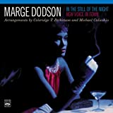 In the Still of the Night / New Voice in Town Marge Dodson