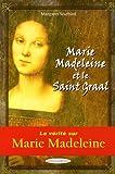 marie-madeleine et le saint graal (2848910518) by Starbird, Margaret