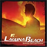 Mtv: Laguna Beach - Summer Last Forever / TV Ost