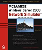 img - for MCSA/MCSE: Windows Server 2003 Network Simulator (70-290, 70-291, 70-293, 70-294) book / textbook / text book