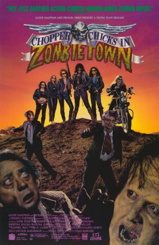 Chopper Chicks In Zombietown Poster Movie B 11