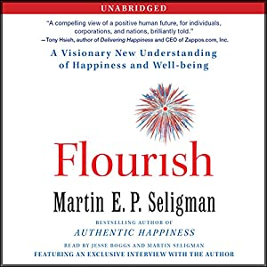 Flourish: A Visionary New Understanding of Happiness and Well-being | [Martin Seligman]