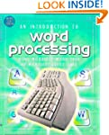 An Introduction to Word Processing Us...
