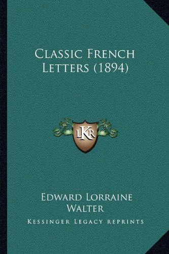 Classic French Letters (1894)