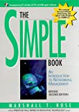 The Simple Book: An Introduction to Networking Management (Prentice Hall Series in Innovative Technology)