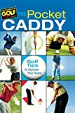 img - for The Pocket Caddy: Golf Tips to Improve Your Game book / textbook / text book