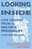 img - for Looking Inside: Life Lessons From a Multiple Personality in Pictures and Words book / textbook / text book