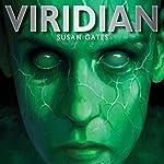 Viridian: Quicksilver, Book 1 | Susan Gates