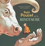 echange, troc Gambrelle Fabienne - Petit Poucet et le Minotaure