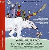 Apfel, Nuss und Schneeballschlacht - 2 CDs - Rotraut S. Berner