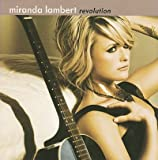 Miranda Lambert Album - REVOLUTION (Front side)