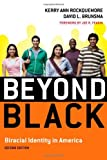img - for Beyond Black: Biracial Identity in America book / textbook / text book