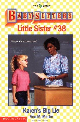 Karen's Big Lie (Baby-Sitter's Little Sister #38), Ann M. Martin
