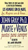 img - for Marte y Venus juntos para siempre: secretos del amor duradero book / textbook / text book