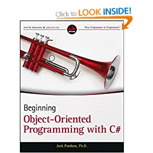 Beginning Object Oriented Programming with C# (Wrox Programmer to Programmer)