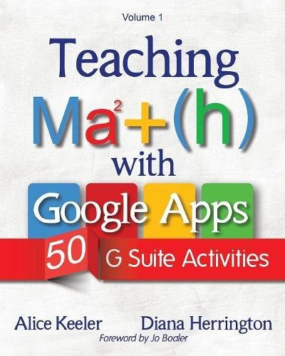 Image for Teaching Math with Google Apps: 50 G Suite Activities