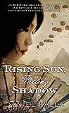 img - for Rising Sun, Falling Shadow (Shanghai Series) book / textbook / text book