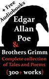 Image of Edgar Allan Poe & Brothers Grimm: Complete collection of Tales and Poems (Including FREE Audiobooks)