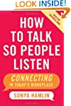 How To Talk So People Listen: Connect...
