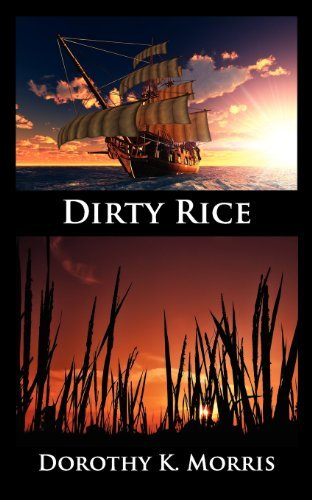 Dirty Rice by Dorothy K. Morris (2012-11-09)