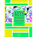 Keys to Career Success: How to Achieve Your Goals (2nd Edition)