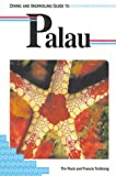 img - for Diving and Snorkeling Guide to Palau (Lonely Planet Diving and Snorkeling Guides) book / textbook / text book