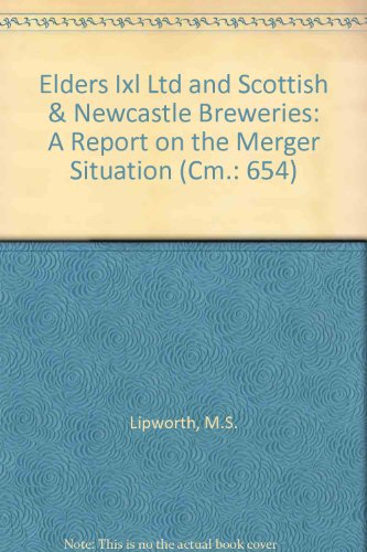 elders-ixl-ltd-and-scottish-newcastle-breweries-a-report-on-the-merger-situation