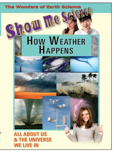 Show Me Science Earth Science - How Weather Happens