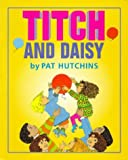 Titch and Daisy (Red Fox Picture Books) Pat Hutchins