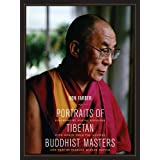 Portraits of Tibetan Buddhist Masters ~ Don Farber