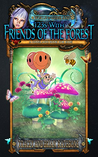 Brian Rathbone - 123s With Friends Of The Forest: A World of Godsland Children's Book