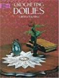 Crocheting Doilies (048623424X) by Weiss, Rita