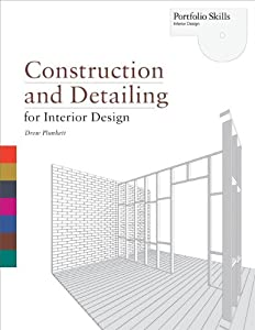 Construction and Detailing for Interior Design (Portfolio Skills) by Laurence King