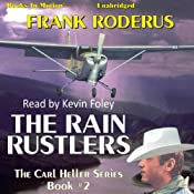 The Rain Rustlers: Carl Heller Series, Book 2 | Frank Roderus