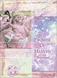 Promise of Heaven Journal (Left Behind/Promise of Heaven) (0310802261) by Jenkins, Jerry B.