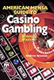 American Mensa Guide To Casino Gambling: Winning Ways