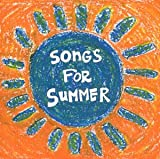 Various Artists Songs for Summer