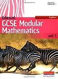 Edexcel GCSE Modular Mathematics: Higher Unit 3 (Edexcel GCSE Modular Mathematics) (Edexcel GCSE Mathematics for 2006) Keith Pledger