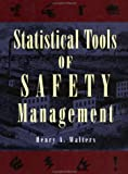 img - for Statistical Tools of Safety Management (Industrial Health & Safety) book / textbook / text book