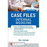 Case Files Internal Medicine, Third Edition (LANGE Case Files) ~ Eugene C. Toy