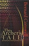 The Archer's Tale by Bernard Cornwell