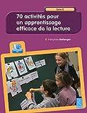 70 activités pour un apprentissage efficace de la lecture (+ CD-Rom)