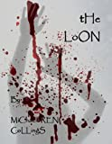 The Loon (English Edition)